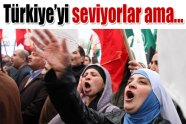 Türkiye'yi seviyorlar ama eskisi gibi değil